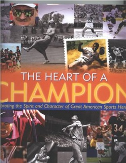The Heart of A Champion,  By Frank Deford