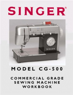 Singer CG500 Workbook (45 Pages)