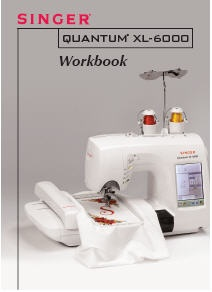 Singer Quantum® XL-6000 Workbook (54 pages)