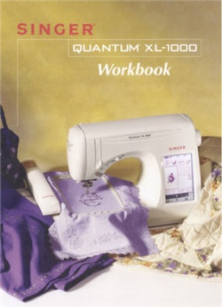 Singer Quantum® XL-1000 Workbook (65 Pages)