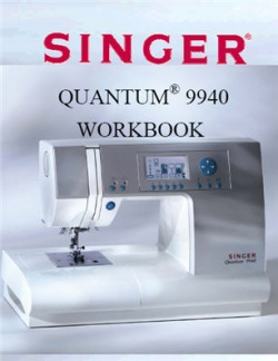 Singer Quantum® 9940 Workbook (66 Pages)